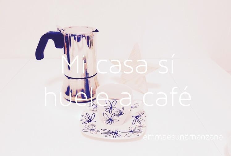 mi casa sí huele a café